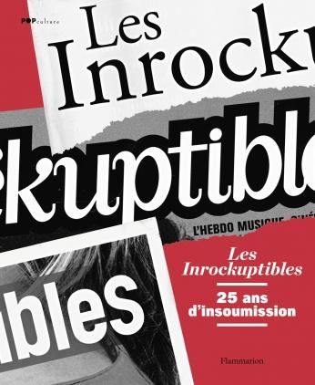 Les Inrockuptibles, 25 ans d'insoumission