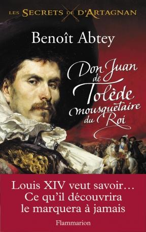 Don Juan de Tolède, mousquetaire du roi