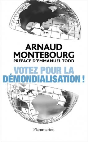 Votez pour la démondialisation!