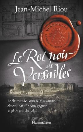 Le Roi noir de Versailles