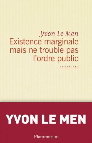 Existence marginale mais ne trouble pas l'ordre public