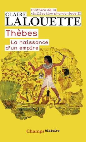 Thèbes ou la naissance d'un empire
