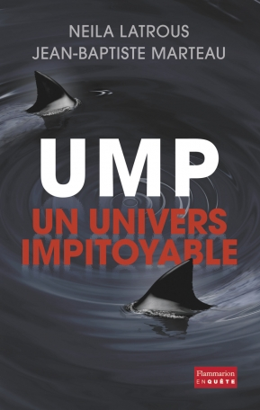UMP, un univers impitoyable