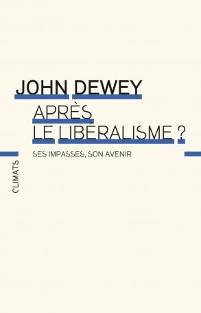 Après le libéralisme?