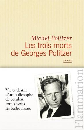 Les Trois morts de Georges Politzer