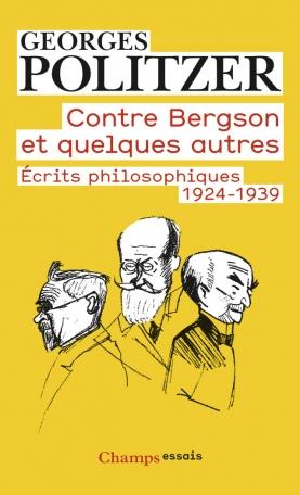 Contre Bergson et quelques autres