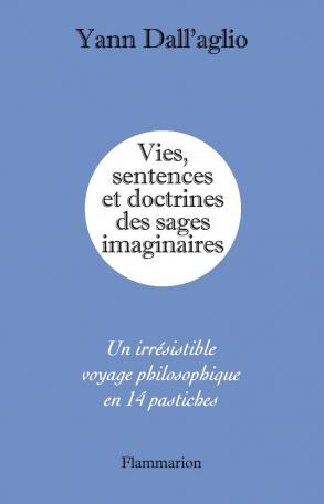 Vies, sentences et doctrines des sages imaginaires