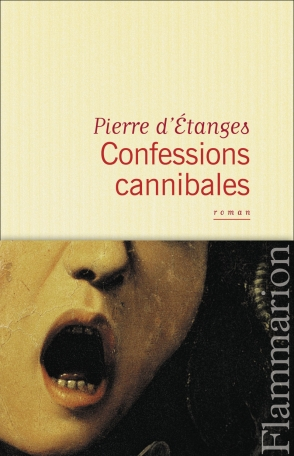 Confessions cannibales