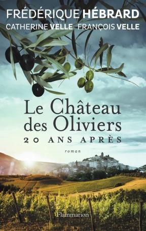 Le Château des oliviers 20 ans après