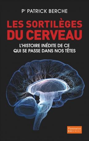 Les Sortilèges du cerveau