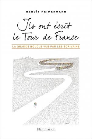 Ils ont écrit le Tour de France