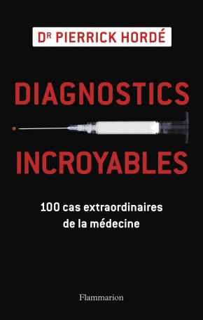 Diagnostics incroyables