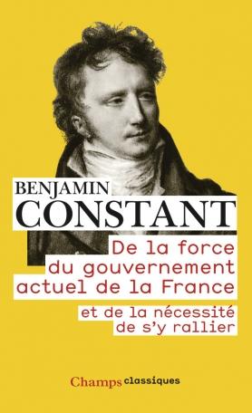 De la force du gouvernement actuel de la France