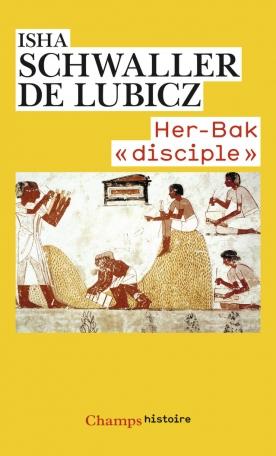 Her-Bak «disciple» de la sagesse égyptienne