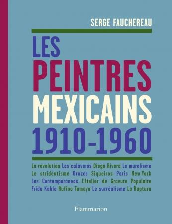 Les  Peintres mexicains 1910-1960