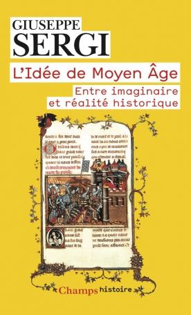 L'Idée de Moyen Âge