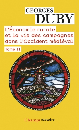 L'Économie rurale et la vie des campagnes dans l'Occident médiéval Tome 2 - France, Angleterre, Empire, IXe-XVe siècles 2