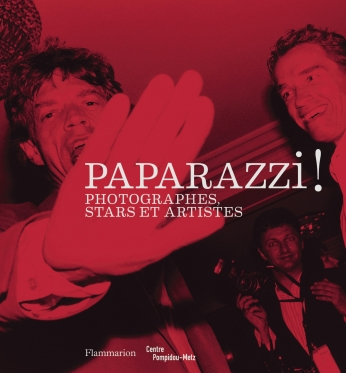 Paparazzi! Photographes, stars et artistes