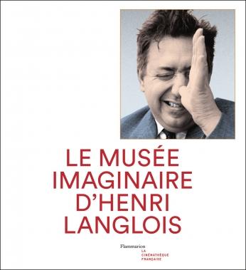 Musée imaginaire d'Henri Langlois