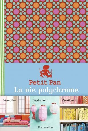 Petit Pan, la vie polychrome
