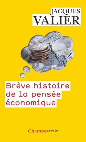 Brève histoire de la pensée économique