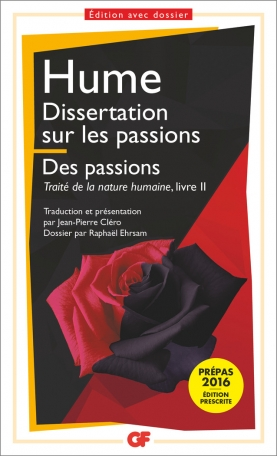 Traité de la nature humaine Tome 2 - Dissertation sur les passions – Les passions 2