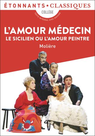 L'Amour médecin, Le Sicilien ou L'Amour peintre
