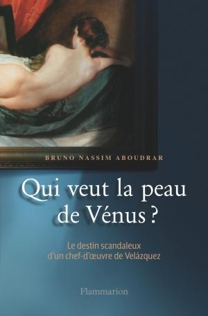 Qui veut la peau de Vénus?
