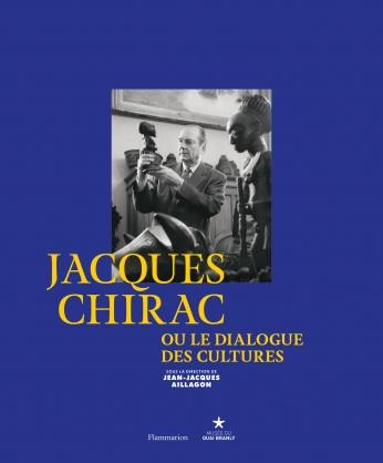 Jacques Chirac ou Le dialogue des cultures