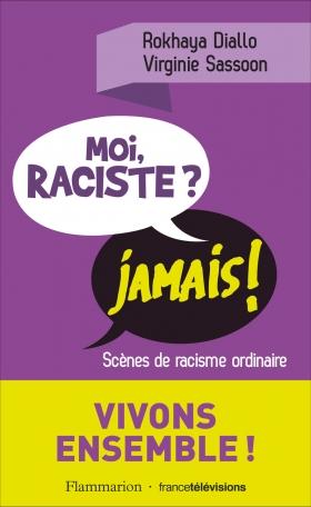 Moi raciste ? Jamais!