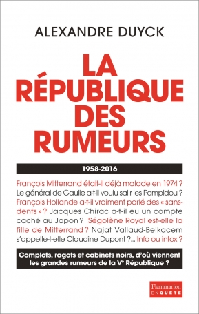 La République des rumeurs