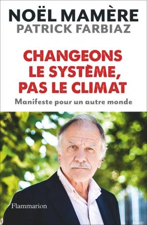 Changeons le système, pas le climat