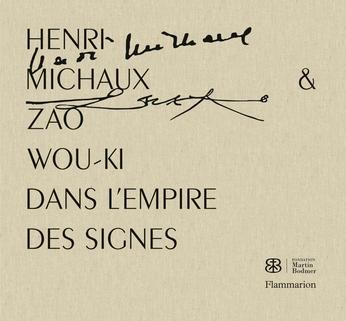 Henri Michaux et Zao Wou-Ki - Dans l'empire des signes