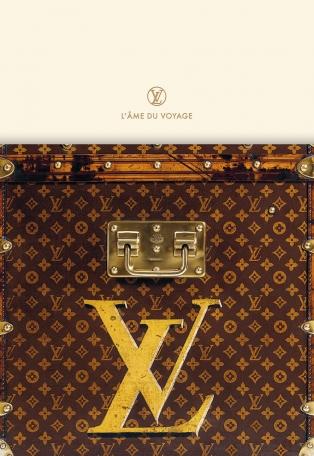 Louis Vuitton - L'âme du voyage