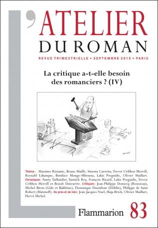 L'Atelier du roman Tome 83 - La Critique a-t-elle besoin des romanciers ? IV 2