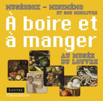 À boire et à manger au musée du Louvre