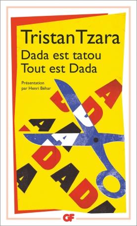 Dada est tatou Tout est Dada