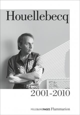 Houellebecq 2001 – 2010