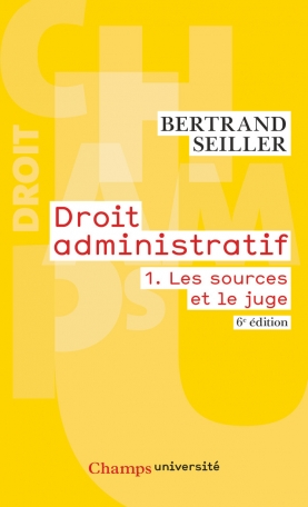 Droit administratif Tome 1 - Les sources et le juge 2