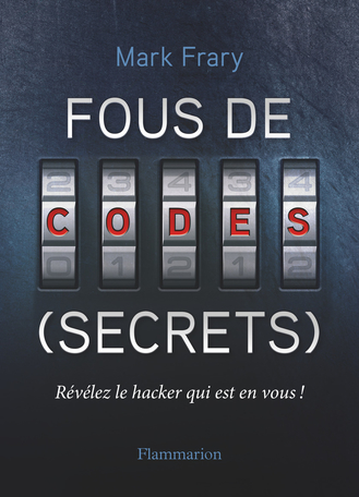 Fous de codes (secrets)