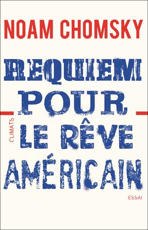 Requiem pour le rêve américain