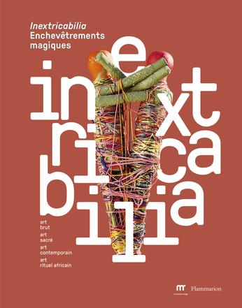 Inextricabilia