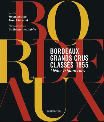 Bordeaux : grands crus classés 1855