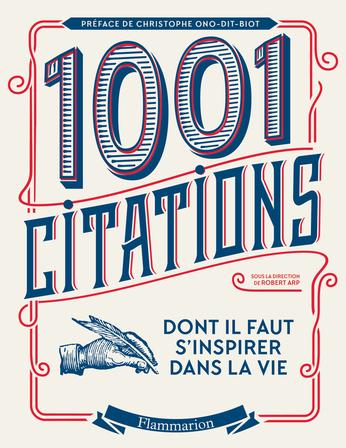 Les 1001 citations dont il faut s'inspirer dans la vie