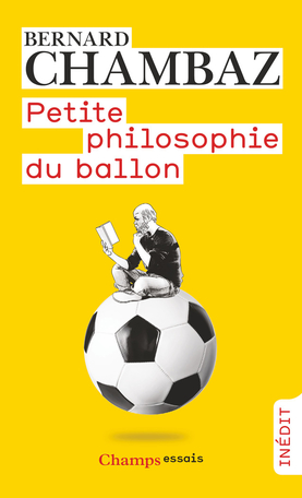 Petite philosophie du ballon