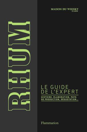 Rhum, le guide de l'expert