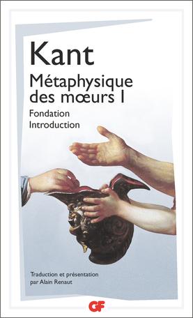 Métaphysique des mœurs Fondation – Introduction 1