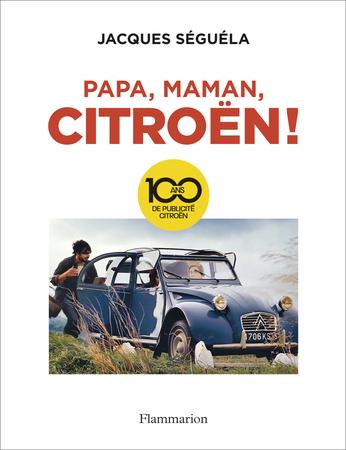 Papa, maman, Citroën!