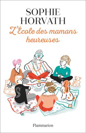 L'École des mamans heureuses