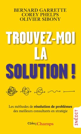 Trouvez-moi la solution!